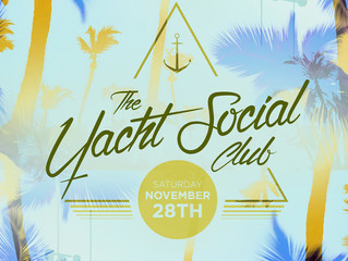 The Yacht Social Club 003 SOLD OUT! New date added!