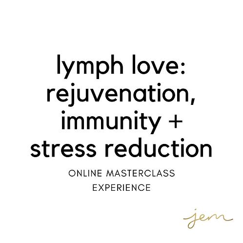 Lymph Love Online Masterclass Experience
