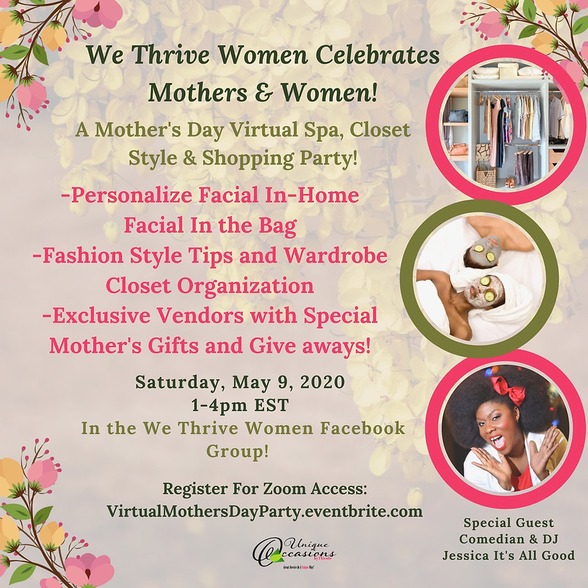 A Mother's Day Virtual Spa, Closet Style & Shopping Party!