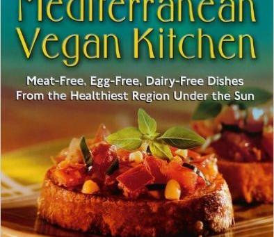 Healthy, creative Mediterranean vegan dishes full of flavor! (The Mediterranean Vegan Kitchen)