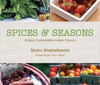 Spices and Seasons: Simple, Sustainable Indian Flavors