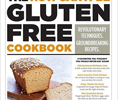"""""""The How Can It Be Gluten-Free?"""" Cookbook (Amazon Vine review)"""