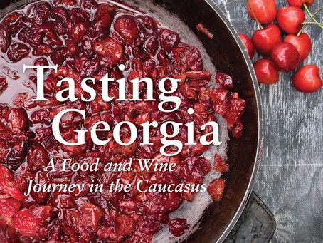 Cookbook review: Tasting Georgia: A Food and Wine Journey in the Caucasus