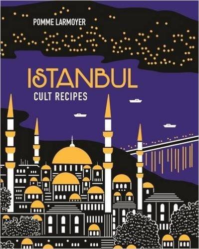 Istanbul Cult Recipes