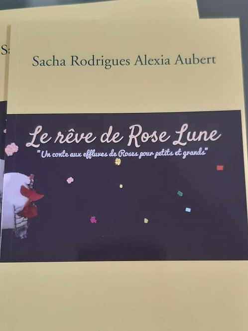 Le rêve de Rose Lune