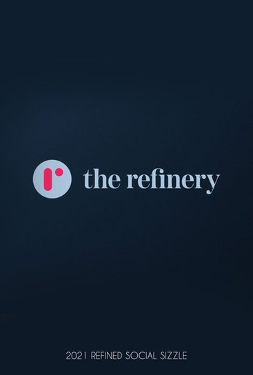 THE REFINERY - SOCIAL SIZZLE (2021)