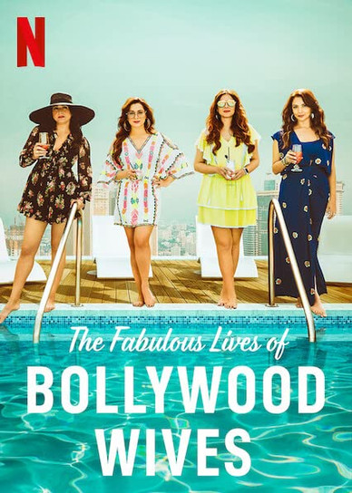 FABULOUS WIVES OF BOLLYWOOD (2021)