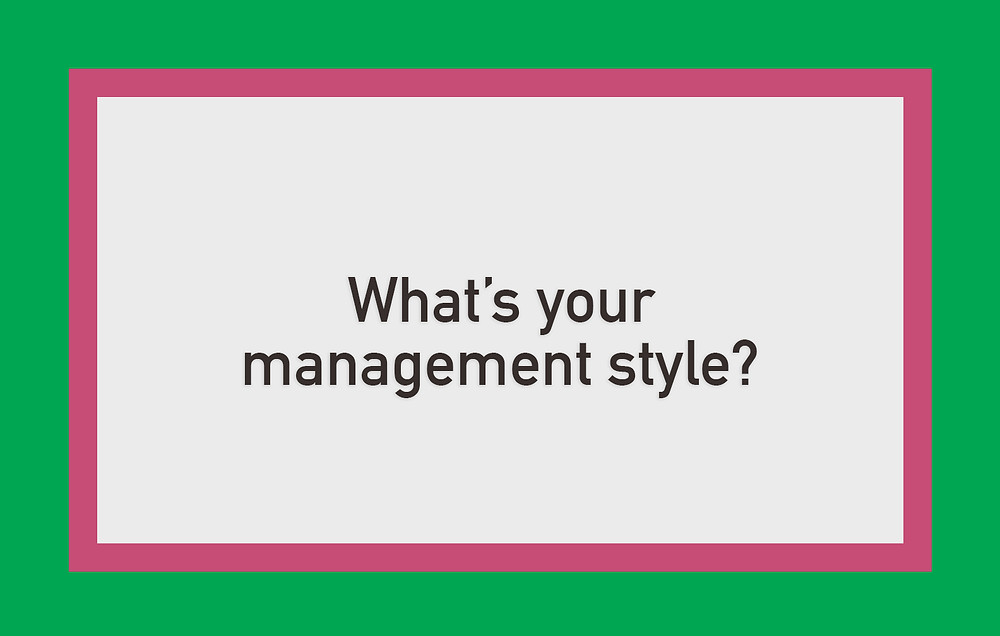 Cassandra Ann - Interview question: What's your management style?