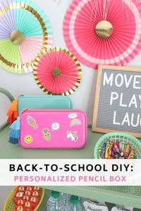 Back-to-School DIY: Personalized Pencil Box - Kid DIY - School DIY - Patches DIY - Stickers DIY - Craft DIY -