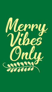Holiday Phone Wallpapers - Christmas Backgrounds -- Christmas Phone backgrounds - winter phone backgrounds - cassandra ann - merry vibes only background