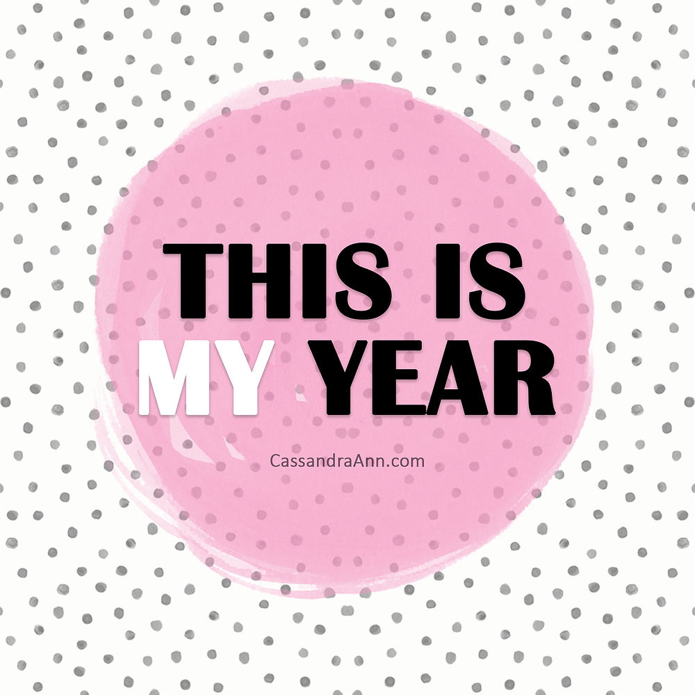2018 Vision Board Downloads - Vision Board Inspiration - Vision Board Ideas - 2018 New years Resolution - Cassandra Ann - Lifestyle Blogger - This is my year