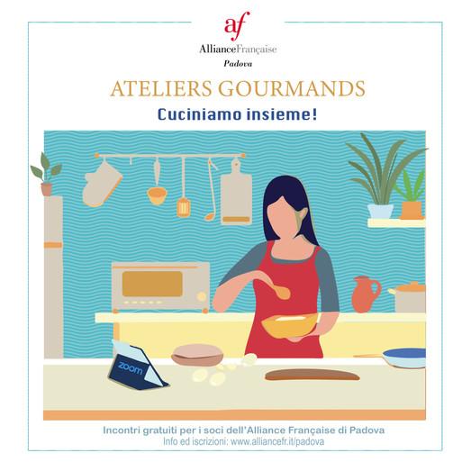 Ateliers Gourmands-Cuciniamo insieme à l'Alliance Française de Padova