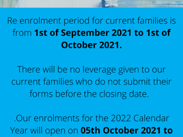RE ENROLMENT REMINDER: Any questions please contact a member of the management team for assistance.