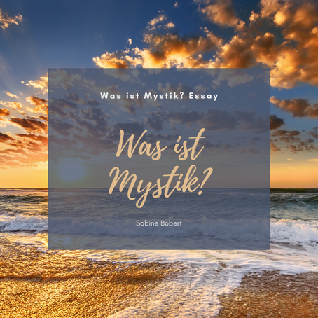 Was ist Mystik? Essay