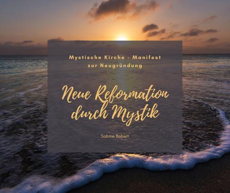 Mystische Kirche - Manifest zur Neugründung