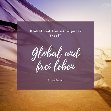 Global und frei mit eigener Insel?