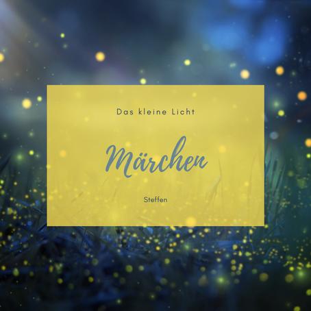 Märchen - Das Kleine Licht