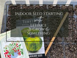 Indoor Seed Starting