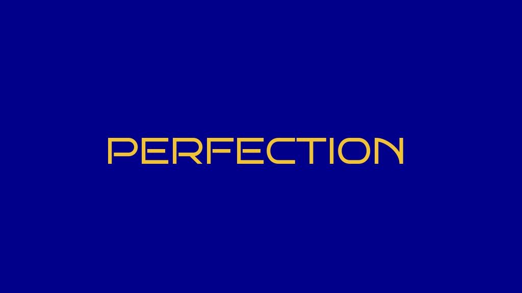 PERFECTION 2