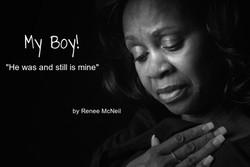 My Boy! by Renee McNeil