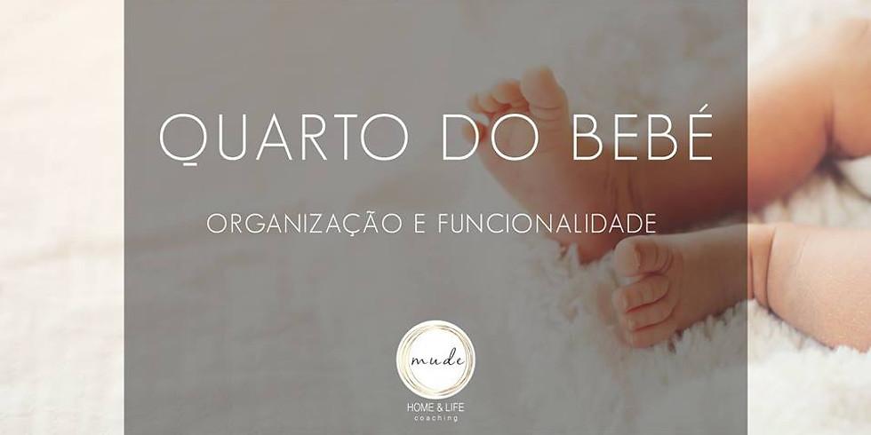 Quarto do Bebé - Organização e Funcionalidade