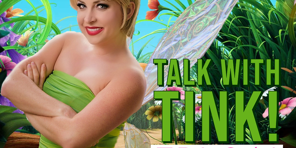 Personal Zoom Chat with TinkerBell! Eastern Time Zone