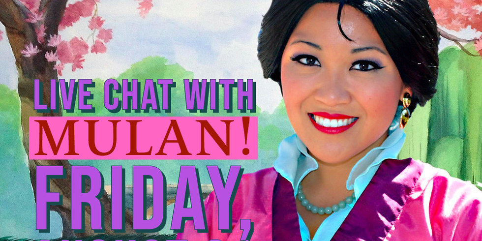 Live Chat with Mulan!
