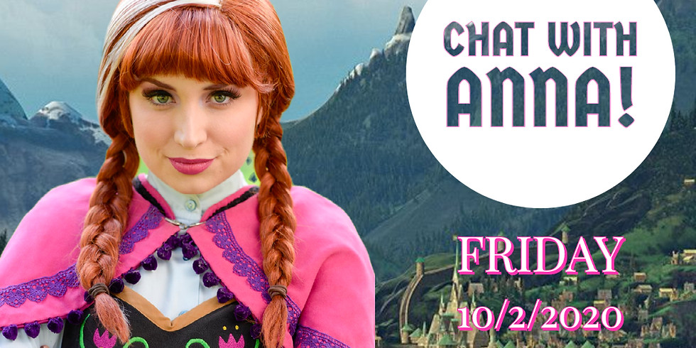 Personal Zoom Chat with Princess Anna!