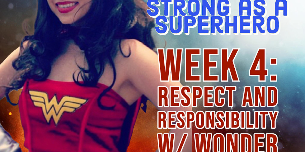 Respect and Responsibility w/ Wonder Woman
