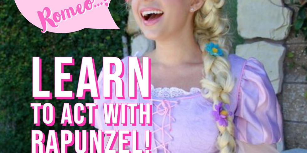 Learn to Act with Rapunzel!
