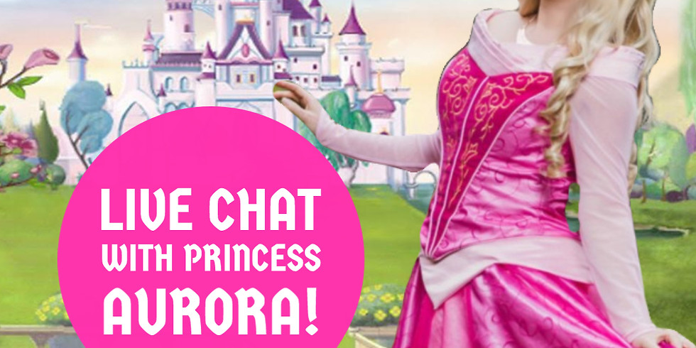 Live Chat with Princess Aurora!