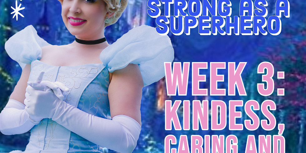 Kindness, Caring and Sharing with Cinderella