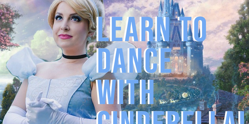 Learn to Dance with Cinderella!