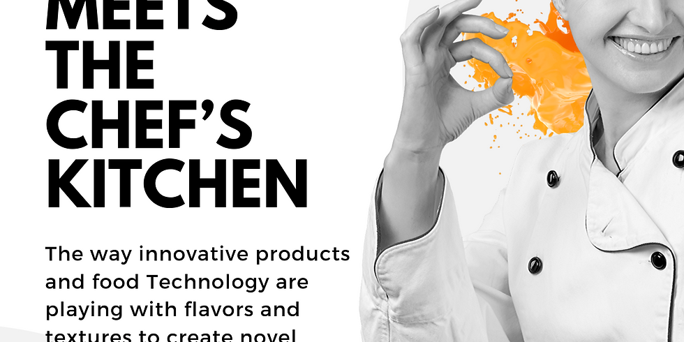 When food Technology meets the chef's Kitchen