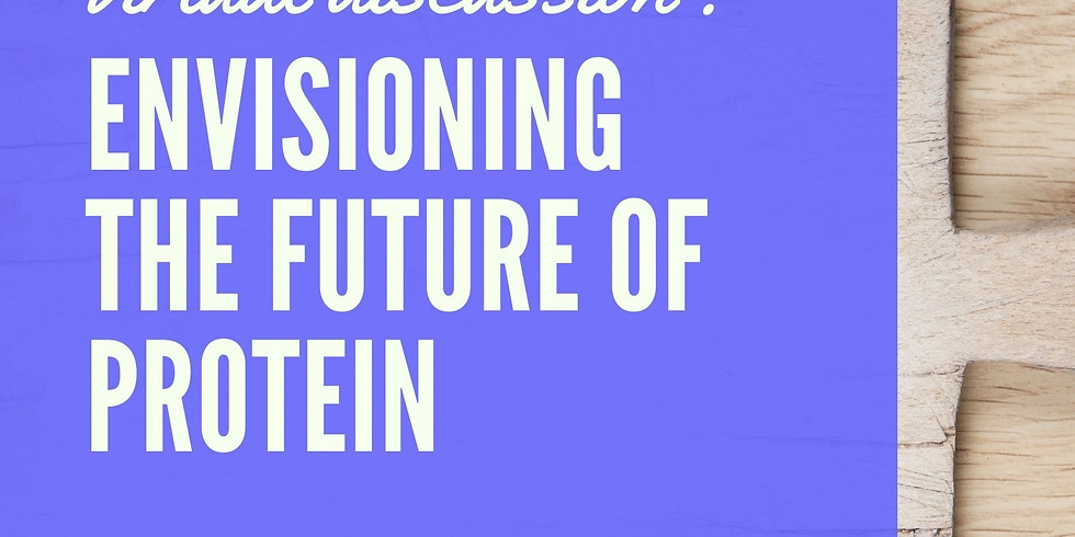 Envisioning the Future of Protein