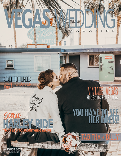 Vegas Wedding Magazine Tabitha and Billy Volume 3 issue 10 August 2021.png
