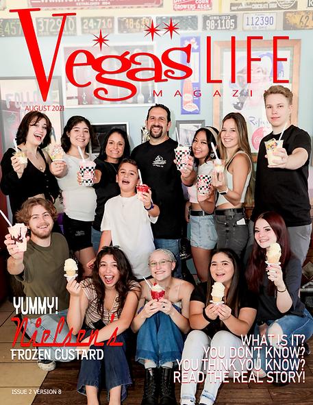 Vegas LIFE magazine Nielsens Frozen Custard Issue 2 version 8 August 2021 copy.png