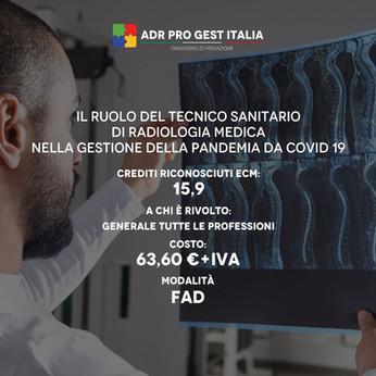IL RUOLO DEL TECNICO SANITARIO DI RADIOLOGIA MEDICA NELLA GESTIONE DELLA PANDEMIA DA COVID 19