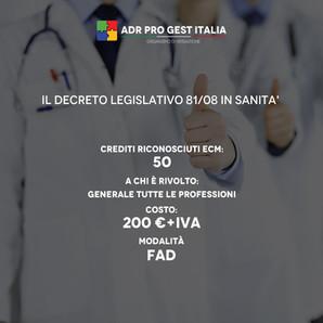 IL DECRETO LEGISLATIVO 81/08 IN SANITA'