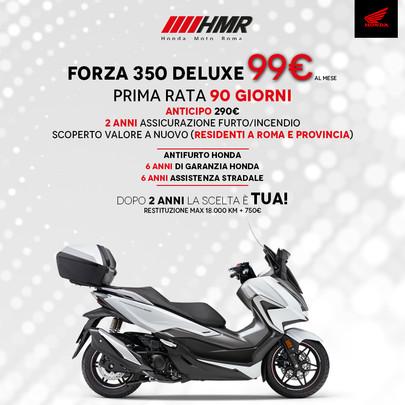 FORZA 350 DELUXE A 99 € AL MESE