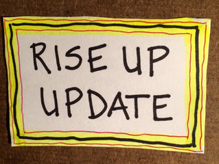 RISE UP UP DATE