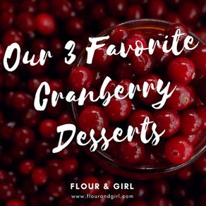 3 Best Cranberry Desserts