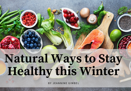 Natural Ways to Stay Healthy this Winter
