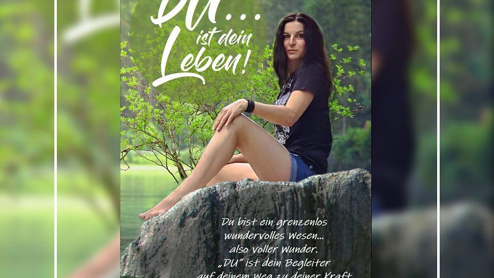 DU - ist dein Leben! Angelika Lochner