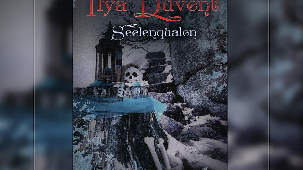 Ilya Duvent - Seelenqualen - Manuela Maer