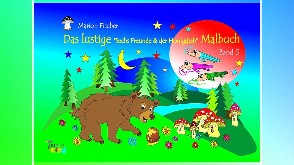 Band 3 - Das lustige Bunti und das Schlänglein Malbuch - Marion Fischer