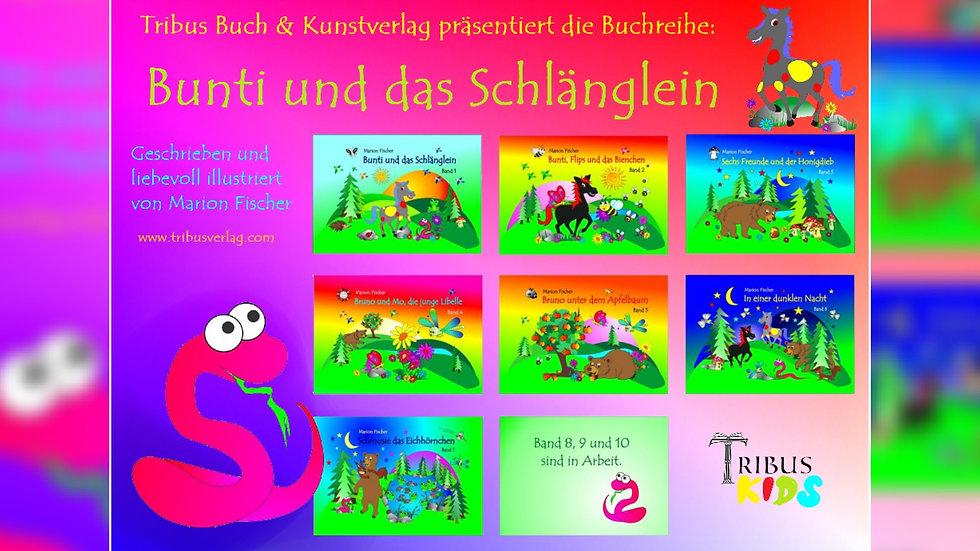 Buchreihe Bunti und das Schlänglein 1-7 von Marion Fischer