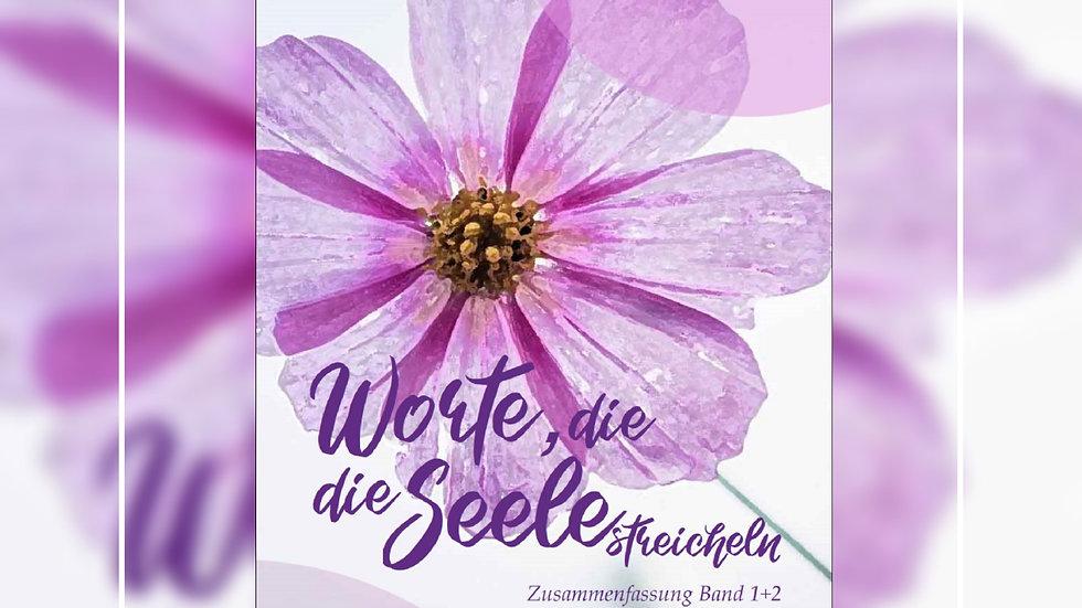 Worte, die die Seele streicheln - Adelheid von Theilenberg