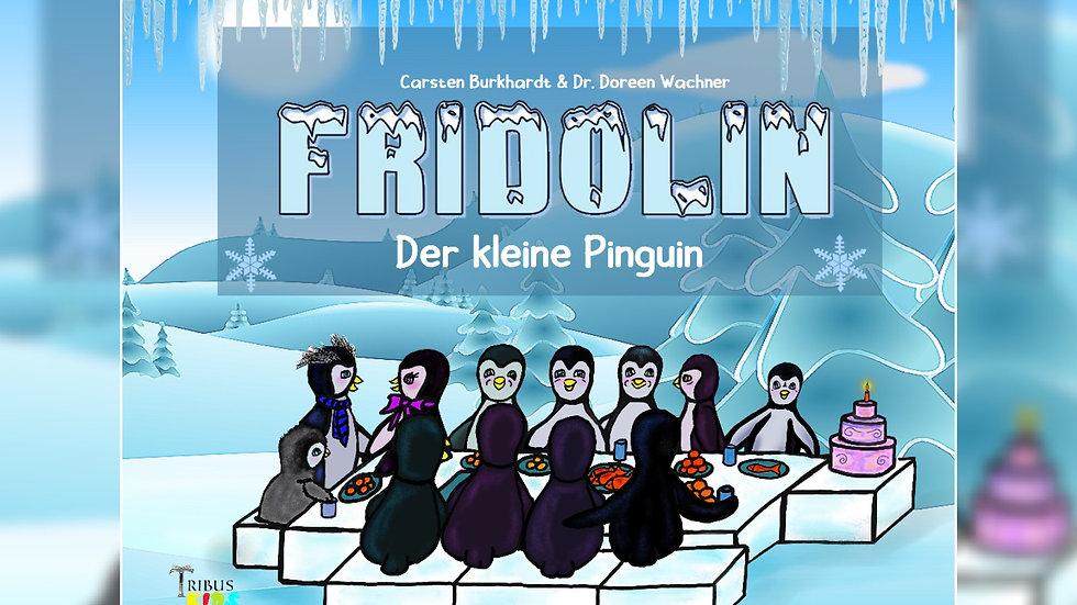 Fridolin, der kleine Pinguin - Carsten Burkhardt & Dr. Doreen Wachner
