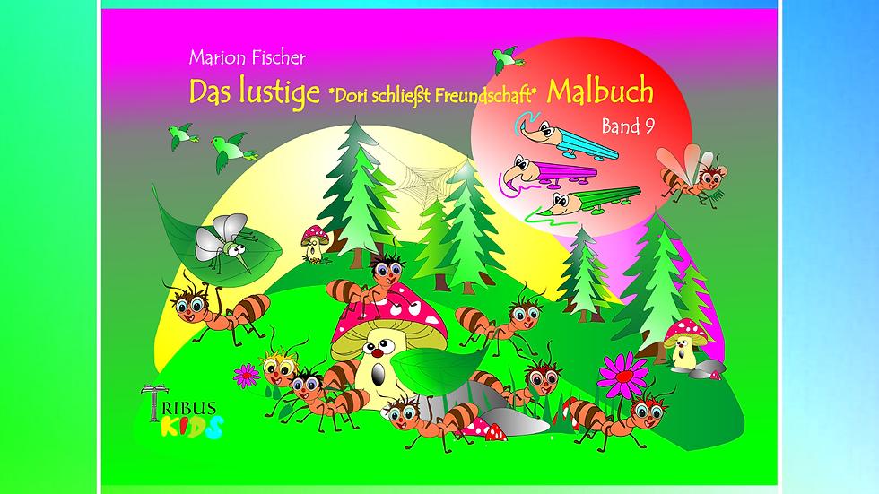 Band 9 - Das lustige Bunti und das Schlänglein Malbuch - Marion Fischer